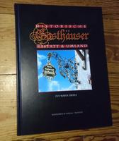 Eva-Maria Eberle - Historische Gasthäuser Rastatt & Umland, 2008, Badnerbuch-Verlag